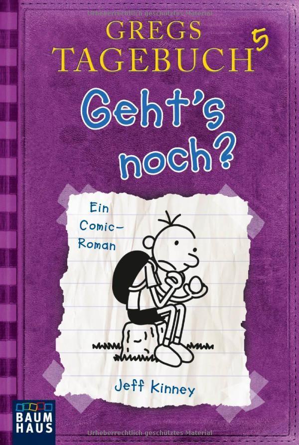 Gregs Tagebuch 5 - Geht's noch?: Amazon.de: Jeff Kinney, Dietmar Schmidt: Bücher