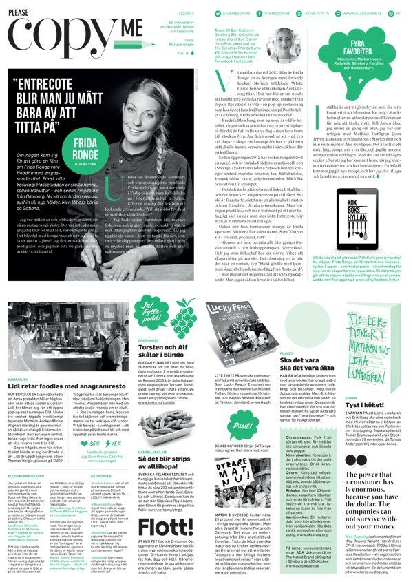 Please copy me #12. Tema: Mat och reklam. Utkommer den 25 oktober 2013. www.pleasecopyme.se