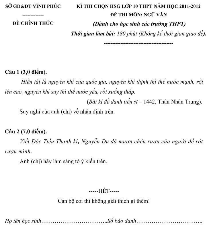 Đề thi học sinh giỏi văn lớp 10 cấp tỉnh Vĩnh Phúc năm 2011-2012 có cấu trúc gồm 2 câu, mỗi câu giao động từ 3 điểm đếm 8 điểm, thời gian làm bài 180 phút không kể thời gian giao đề.