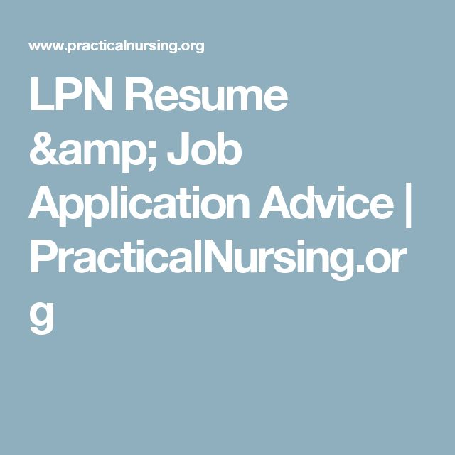 Best 25+ Lpn resume ideas on Pinterest Student nurse jobs, The - how to write a resume ehow