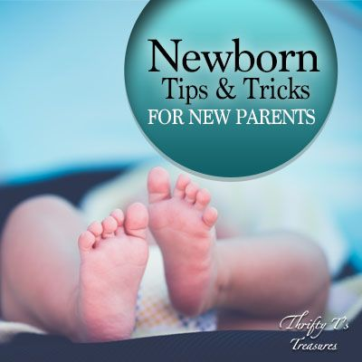 Newborn Tips and Tricks for New Parents