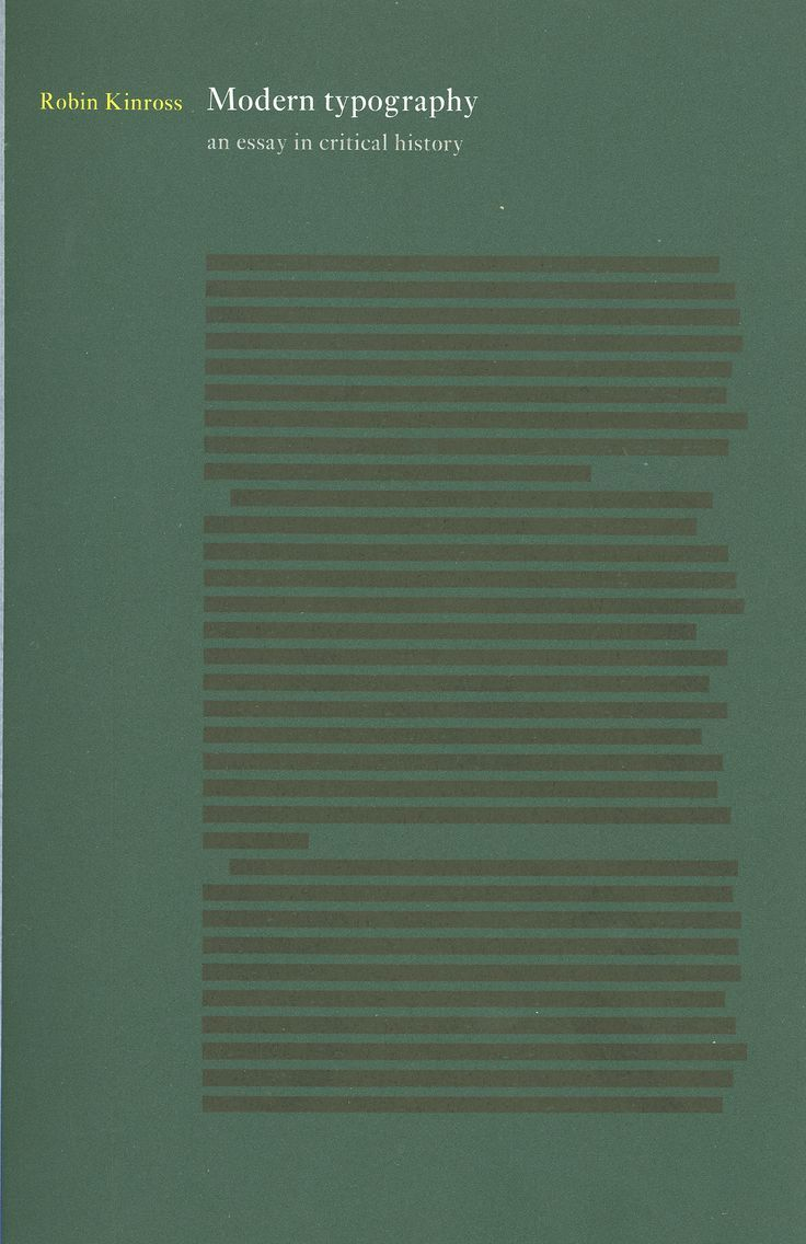 critical essay history in modern typography For the last fourteen years, choi sung min has maintained an obsessive  relationship with a book: modern typography: an essay in critical history by  robin.