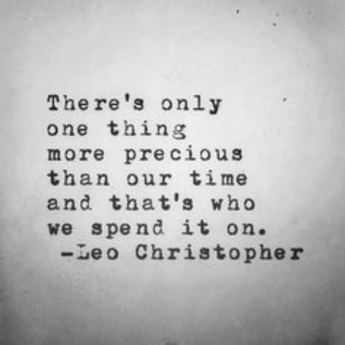 This one that warns you not you waste your valuable time on little boys. #leochristopher #quotes