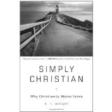 Simply Christian: Why Christianity Makes Sense (Hardcover)By N. T. Wright