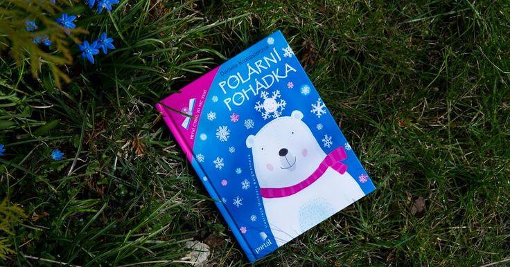 Na začátku jara knížka plná polárních dobrodružství! :)     Letošní novinka od Daniely Krolupperové by ale vašim zrakům rozhodně neměla...