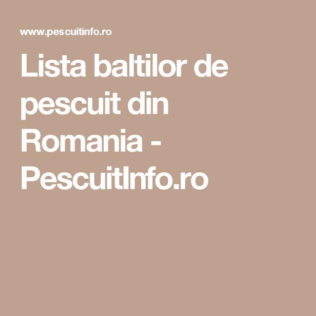 Lista baltilor de pescuit din Romania - PescuitInfo.ro
