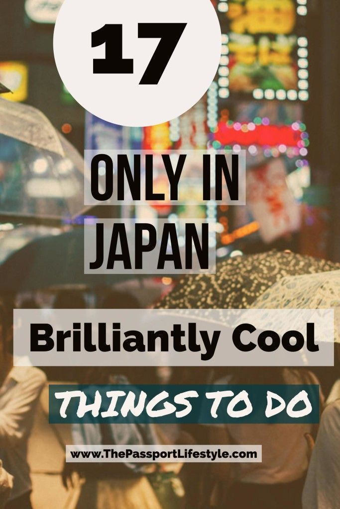 17 Brilliant Only in Japan Things to do | Essential MUST DO Japan Travel Tips only on www.thepassportlifestyle.com/only-in-Japan-things-to-do