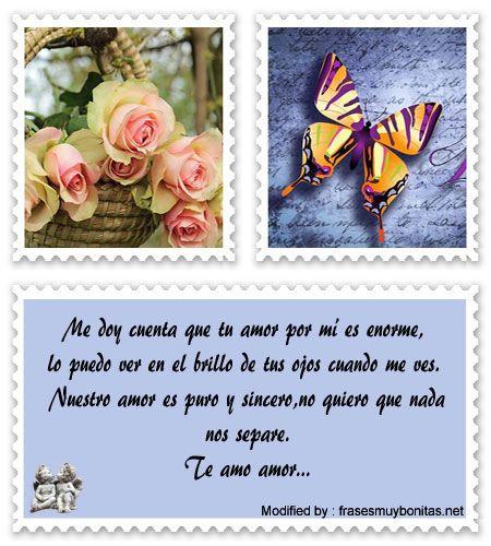 palabras originales de amor para mi pareja,textos bonitos de amor para whatsapp:  http://www.frasesmuybonitas.net/mensajes-de-amor-para-mi-amado/