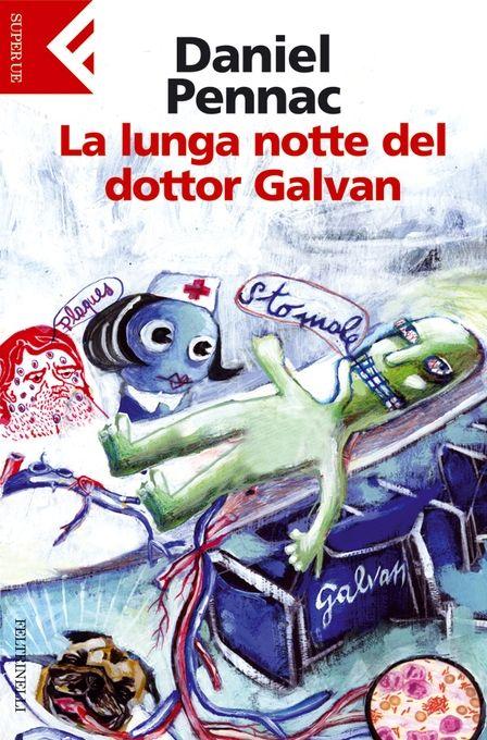La lunga notte del dottor Galvan , Daniel Pennac
