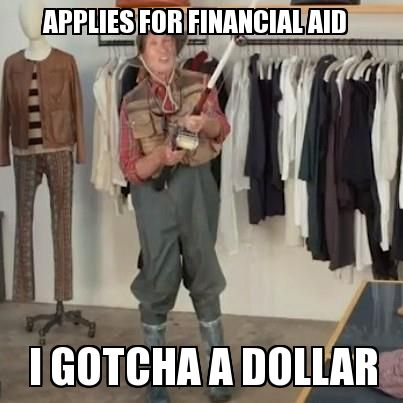 """Applies for financial aid: """"I gotcha a dollar!"""" State Farm funny insurance and college commercial"""