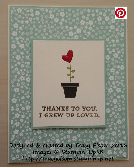 Simple but elegant card created using the Gift From The Garden and Suite Sayings Stamp Sets from Stampin' Up!  http://tracyelsom.stampinup.net