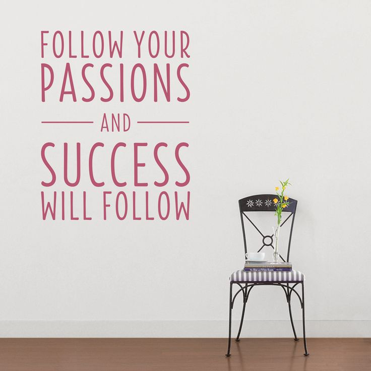 Follow your passions wall quote decal