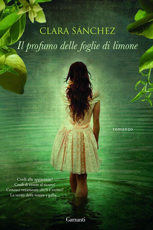 Il profumo delle foglie di limone. Clara Sanchez