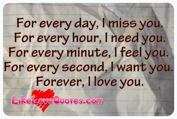 Missing Someone Gets Easier Every Day Pictures Photos: For Every Day, I Miss You. For Every SOMETIMES MISSING