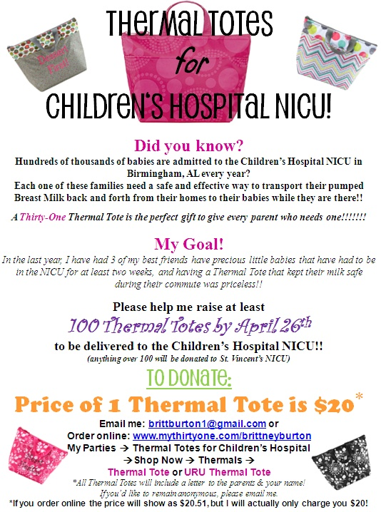 Thirty One Thermal Totes for Children's Hospital NICU fundraiser!!