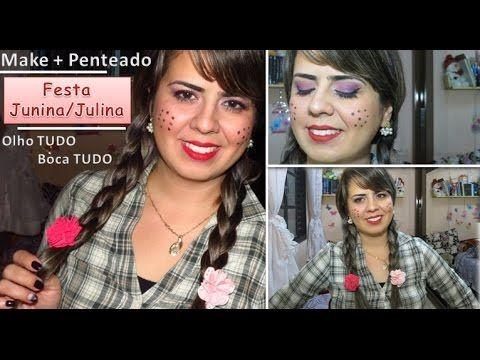 Maquiagem+Penteado   Festa Junina/Julina   Boca e Olho TUDO por Isis Lesjak - YouTube