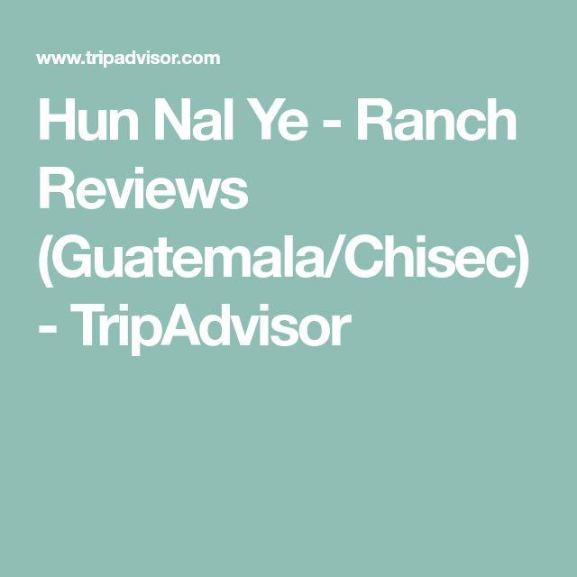 Hun Nal Ye - Ranch Reviews (Guatemala/Chisec) - TripAdvisor