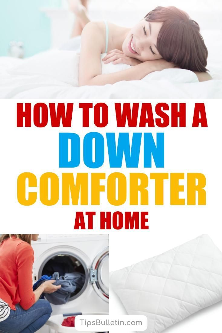 The Best Way To Wash A Down Comforter Pillows At Home Down Comforter Washing Down Comforter Clean House
