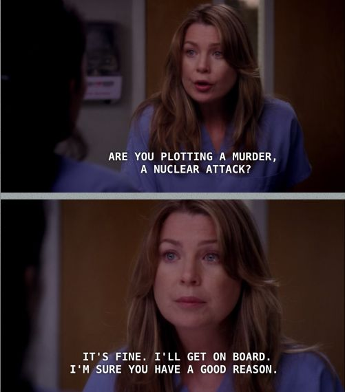 "Because it's way more fun with a conspirator. | 17 Times The Women Of ""Grey's Anatomy"" Made You Want To Conquer The World"