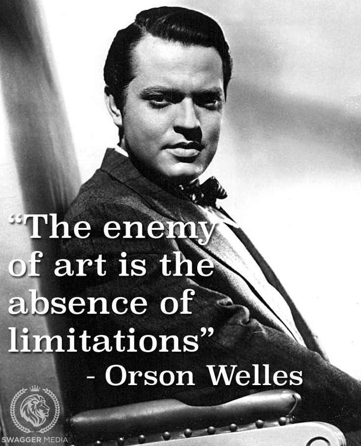 Orson Welles, director. #filmmaking #quotes                                                                                                                                                                                 More
