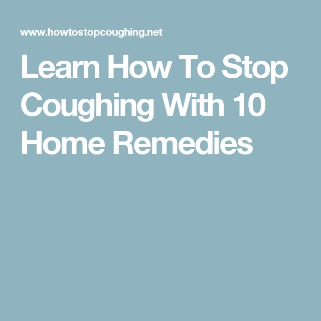 Learn How To Stop Coughing With 10 Home Remedies