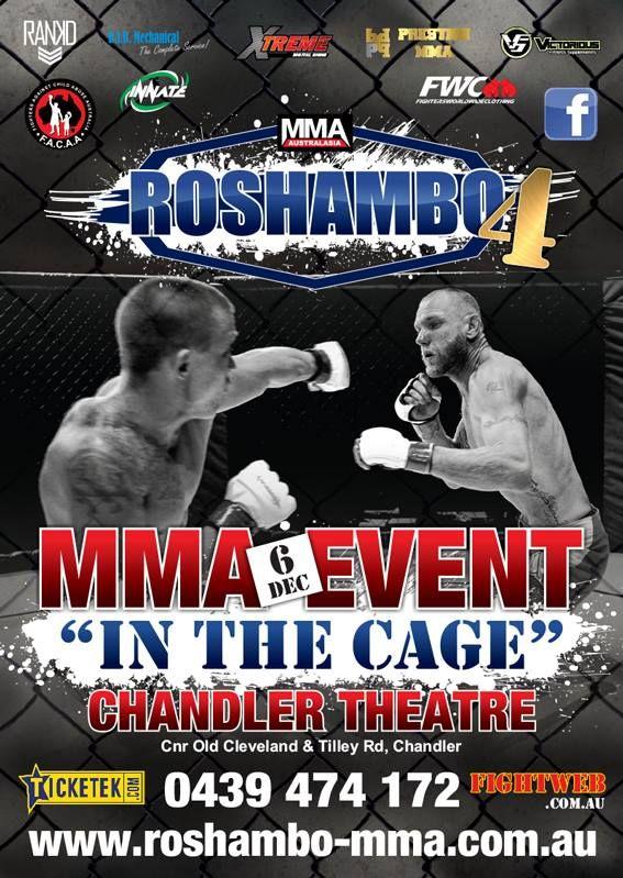 "Roshambo MMA 4 Results iPPV Linkhttp://www.gfl.tv/event/Fight/MMA/Roshambo-MMA-4/2691 Dean ""The Punisher"" Purdon vs. Jay ""Freight Train"" Cobain Zoie ""Straight Up"" Shreiweis vs. Megan Anderson Joel Millar vs. Eli Ronaldo Matt ""Nighmare"" Eland vs. Darcy Vendy Taela Kelly vs. Mathew Darke Aden ""Strike"" Hawke vs. Brandon Jones Greg ""The Tarantula"" Atzori vs. Brad Terrey Mick Lorrigan vs. Ben Porter Tahiwi Sellars-McGee vs. Marko Lukac Keohu Smith vs. Marcus Galloway Kimo Smith vs. Leki Tuitupou…"