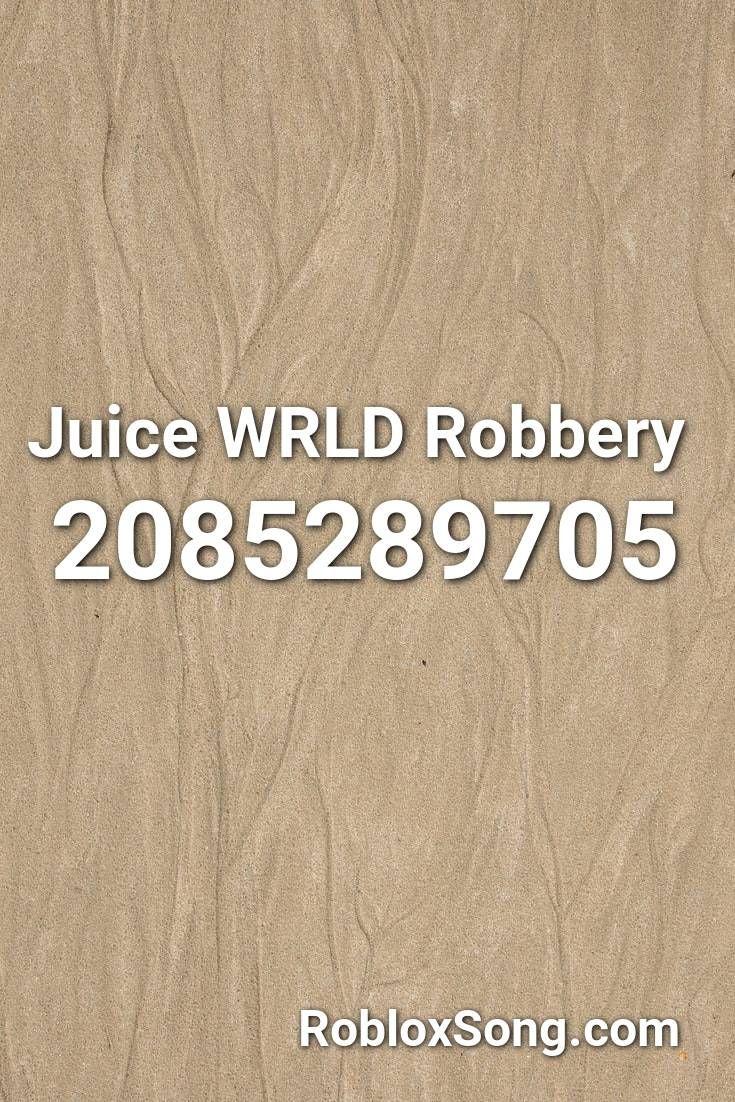 Juice Wrld Robbery Roblox Id Roblox Music Codes In 2020 Roblox