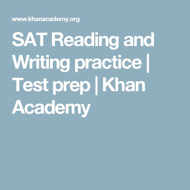 SAT Reading and Writing practice | Test prep | Khan Academy