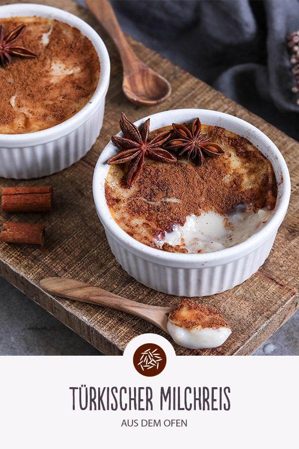 Etwas Ganz Besonderes Turkischer Milchreis Aus Dem Ofen Mit Einer Leckeren Karamell Zimt Schicht Guten Reishunger Und Hap Milchreis Rezepte Kochen Und Backen