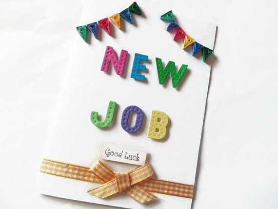 New job card quilled card quilled new job card good by KaisCards