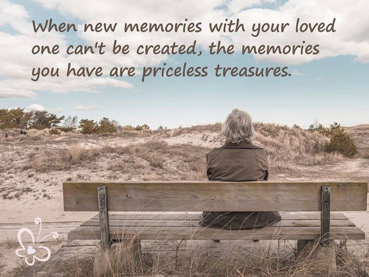 Every memory of you is a treasure....even the difficult days through your illness hold precious memories.