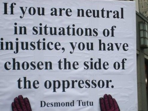 Remember your actions affect another's life, sometime with great devastation. It takes courage to stand up to injustice, when you see someone do it, have the courage to stand by them.
