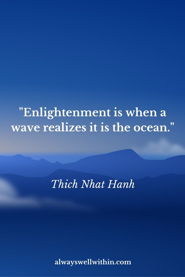 Thich Nhat Hanh Quote | Enlightenment                                                                                                                                                                                 More
