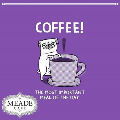 Coffee the most important meal of the day. #coffee #meadecafe