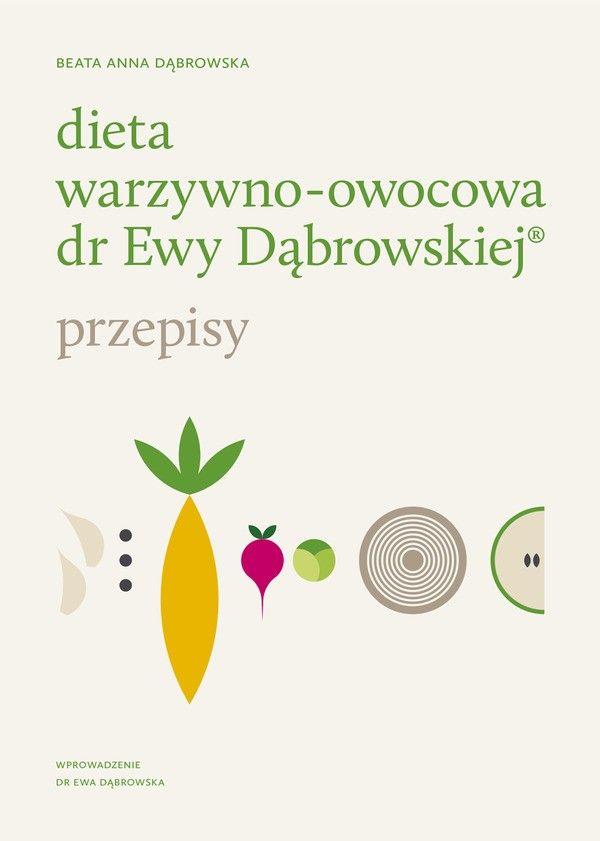 Dieta warzywno-owocowa dr Ewy Dąbrowskiej®   wydawnictwowam.pl