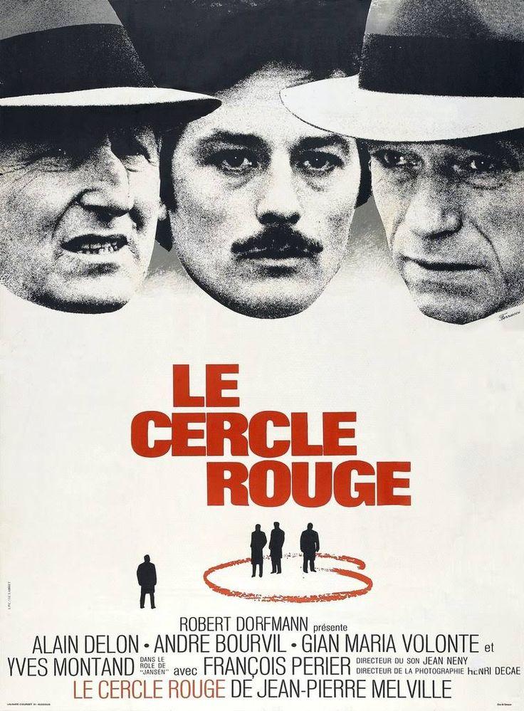 Le cercle rouge - 1970 - Jean-Pierre Melville - Alain Delon, André Bourvil, Yves Montant - Chef d'oeuvre de Melville. Rythme, ambiances, acteurs. Splendide - Note: 10/10