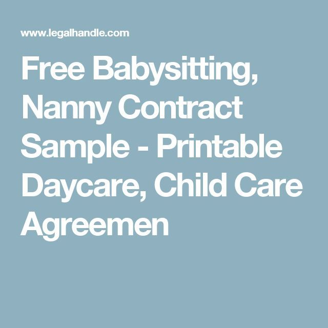 Free Babysitting, Nanny Contract Sample - Printable Daycare, Child Care Agreemen