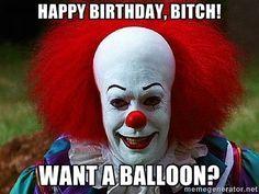 happy birthday bitch - Google Search More