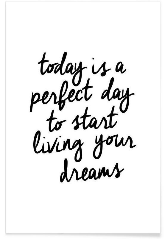 Today is a Perfect Day en Affiche premium par THE MOTIVATED TYPE | JUNIQE