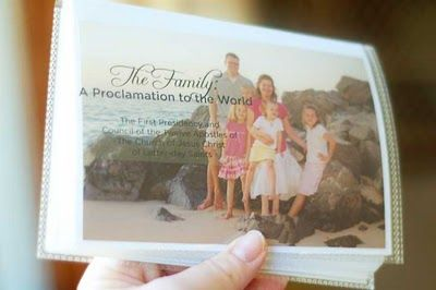 Proclamation on the Family Photo Book: a 4×6″ photo book with the words from the proclamation printed on transparencies, then placed on top of corresponding family photos.