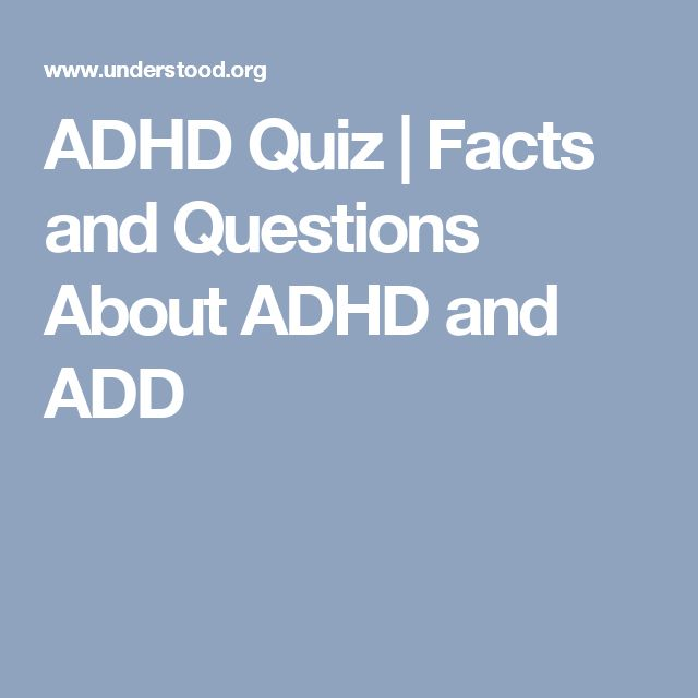 ADHD Quiz | Facts and Questions About ADHD and ADD