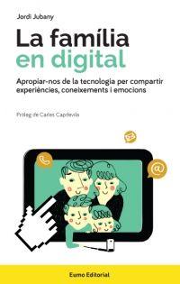 OCTUBRE-2016. Jordi Jubany. La família en digital.  PARES I FILLS 159 TIC