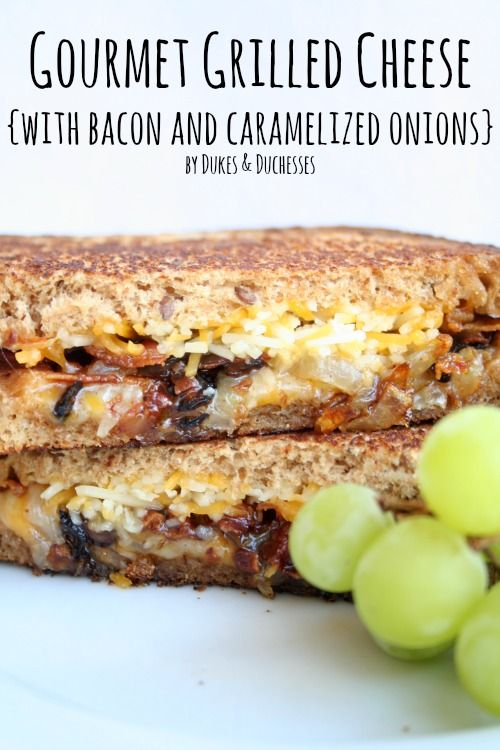 gourmet grilled cheese with bacon and caramelized onions