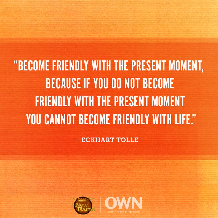 On Sunday's #ANewEarth, Eckhart Tolle explained that change cannot come from a place of dissatisfaction, but only from acceptance of the present moment. This week, challenge yourself to embrace the now.