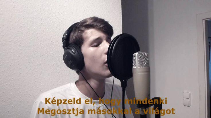 Imagine - László Attila (magyar szöveg)