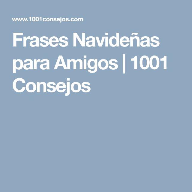 Frases Navideñas para Amigos   1001 Consejos