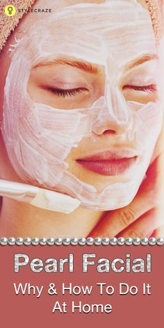 Doing facials at home is economical and you can control the quality of the ingredients.You can purchase a pearl facial kit like VLCC or opt to DIY.Always remember to do a patch test before applying any product on your skin.
