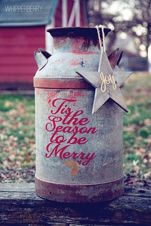 Old Milk Can...decorated for the Holidays.
