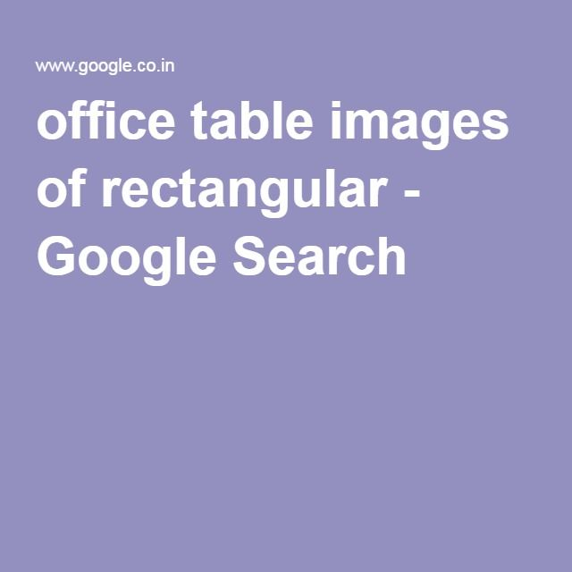 office table images of rectangular - Google Search