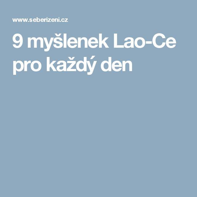 9 myšlenek Lao-Ce pro každý den